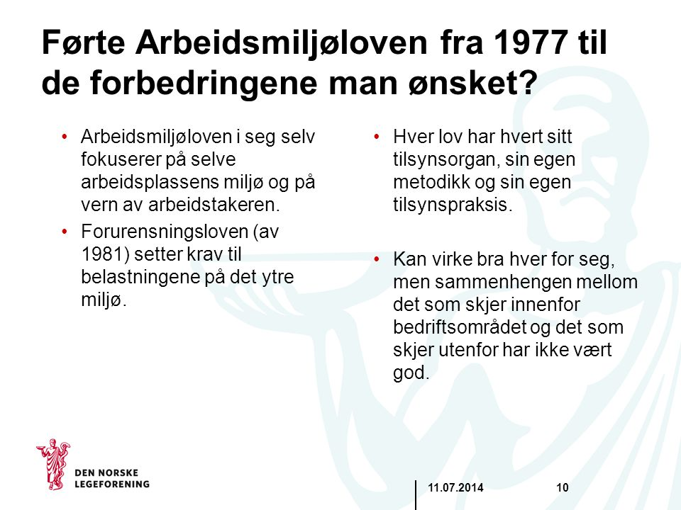 Førte Arbeidsmiljøloven fra 1977 til de forbedringene man ønsket
