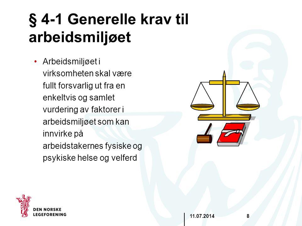 § 4-1 Generelle krav til arbeidsmiljøet