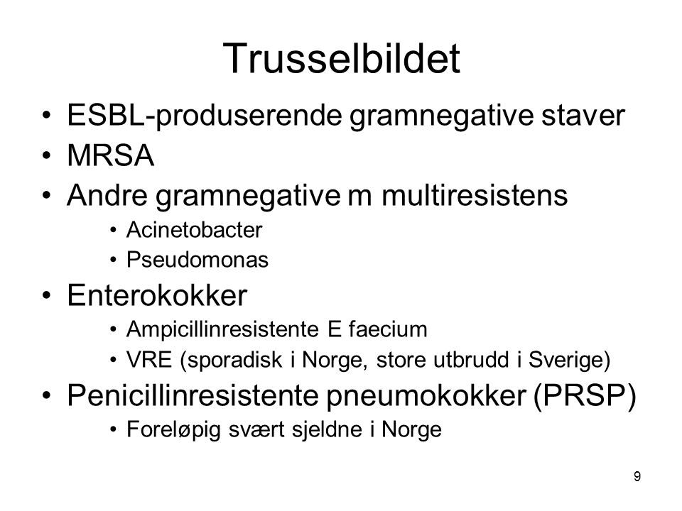 Trusselbildet ESBL-produserende gramnegative staver MRSA