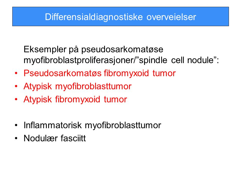 Differensialdiagnostiske overveielser