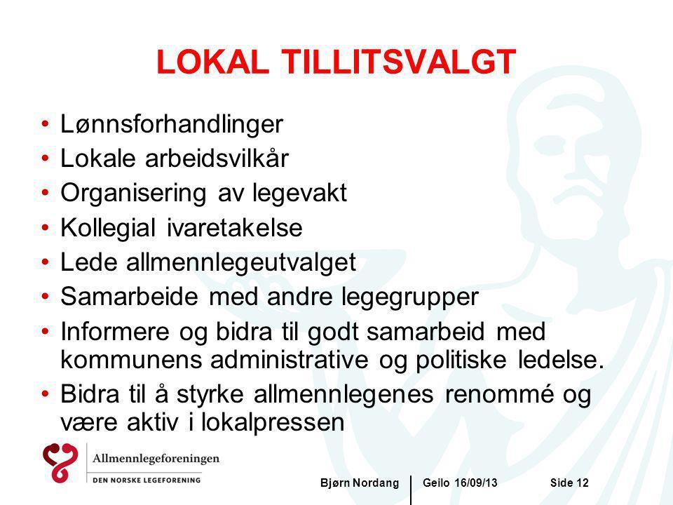 LOKAL TILLITSVALGT Lønnsforhandlinger Lokale arbeidsvilkår