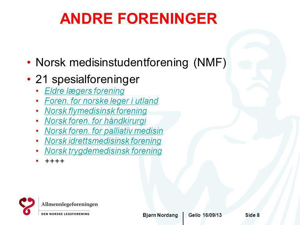 ANDRE FORENINGER Norsk medisinstudentforening (NMF)