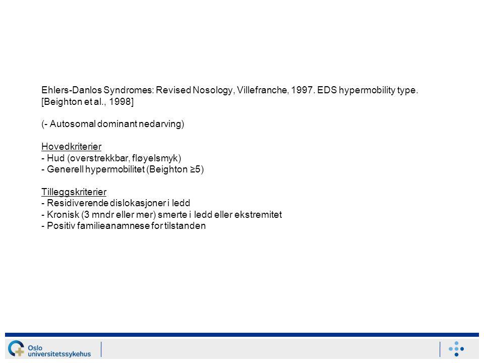 Ehlers-Danlos Syndromes: Revised Nosology, Villefranche, 1997