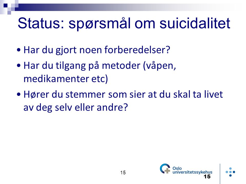 Status: spørsmål om suicidalitet