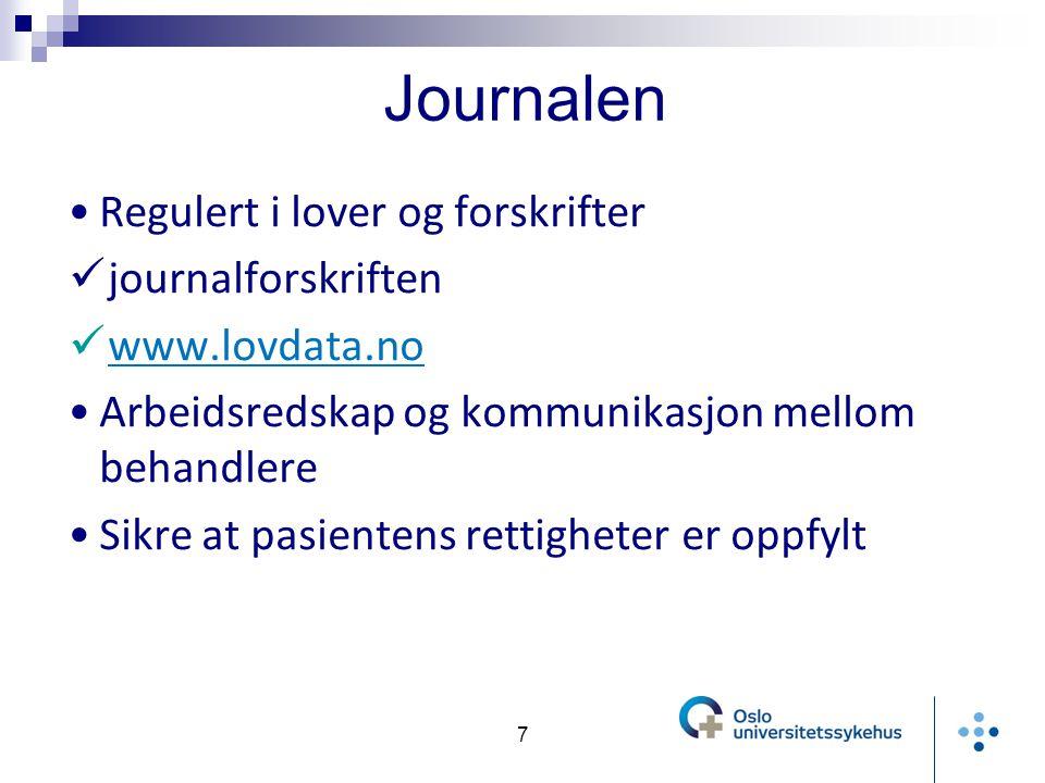 Journalen Regulert i lover og forskrifter journalforskriften