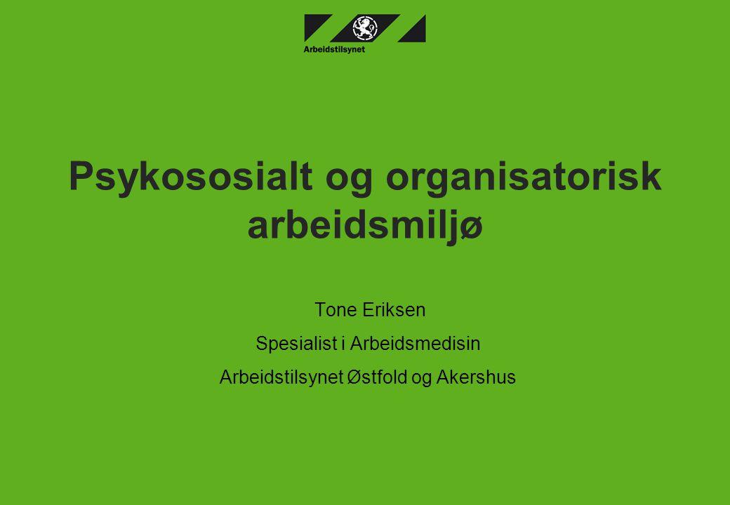 Psykososialt og organisatorisk arbeidsmiljø