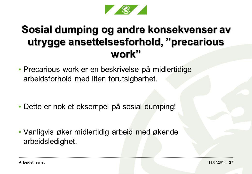 Sosial dumping og andre konsekvenser av utrygge ansettelsesforhold, precarious work