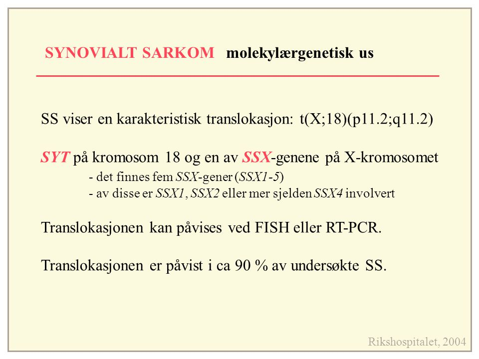 SYNOVIALT SARKOM molekylærgenetisk us