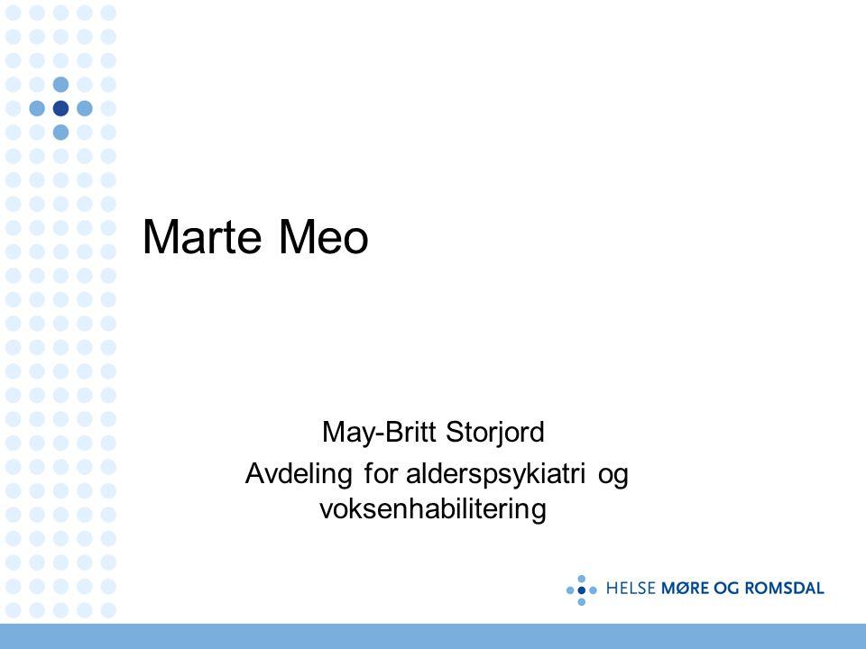 May-Britt Storjord Avdeling for alderspsykiatri og voksenhabilitering