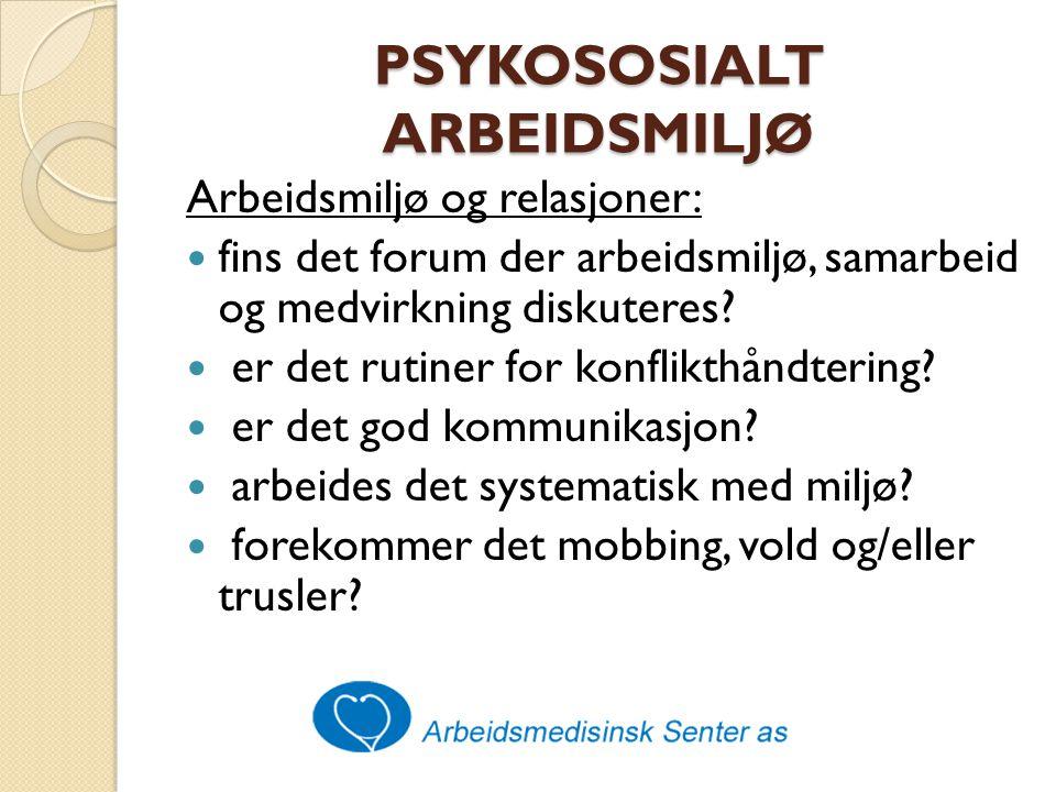 PSYKOSOSIALT ARBEIDSMILJØ