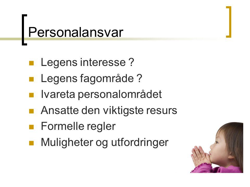 Personalansvar Legens interesse Legens fagområde