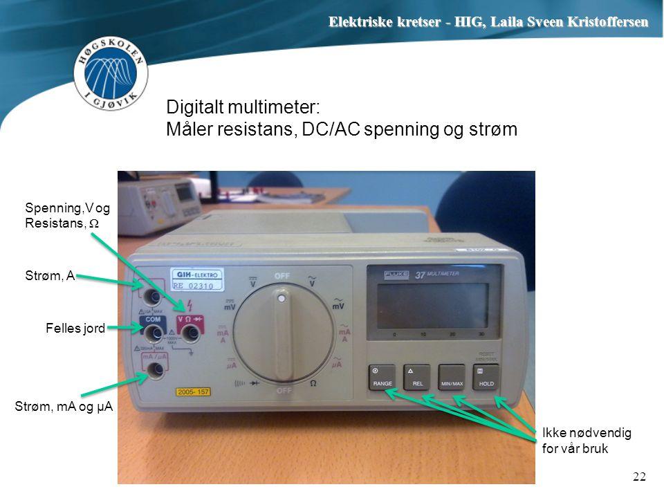 Digitalt multimeter: Måler resistans, DC/AC spenning og strøm