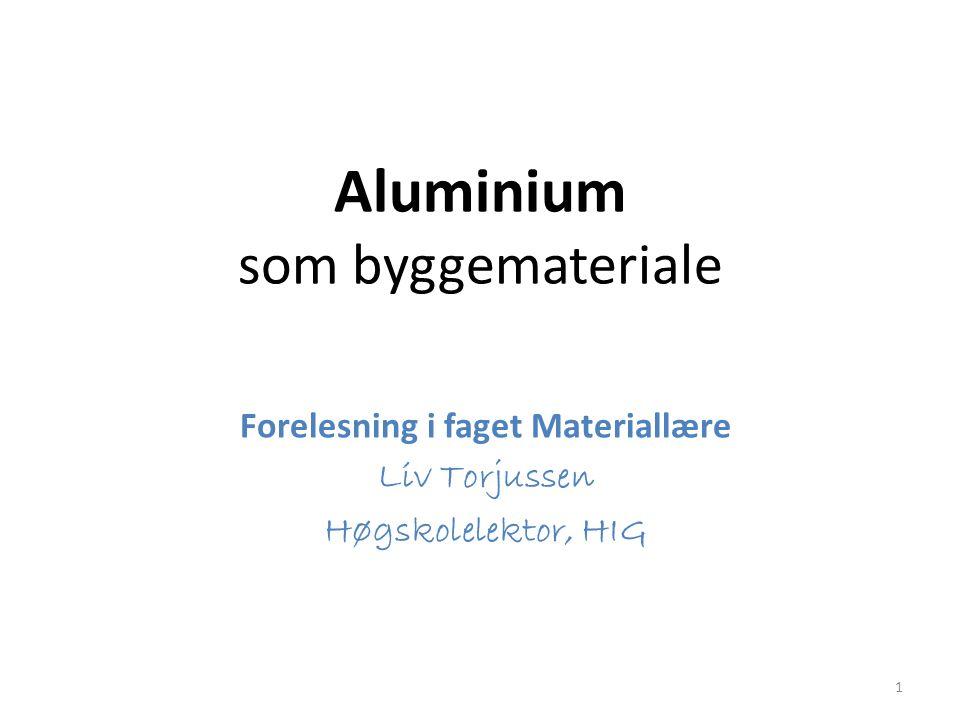 Aluminium som byggemateriale