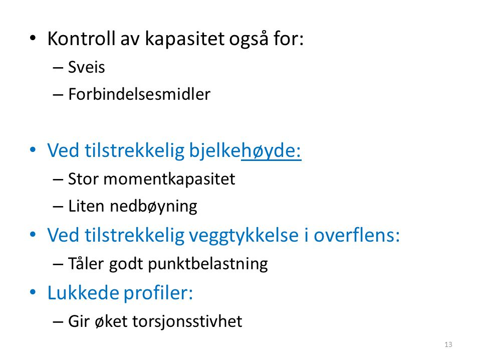 Kontroll av kapasitet også for: