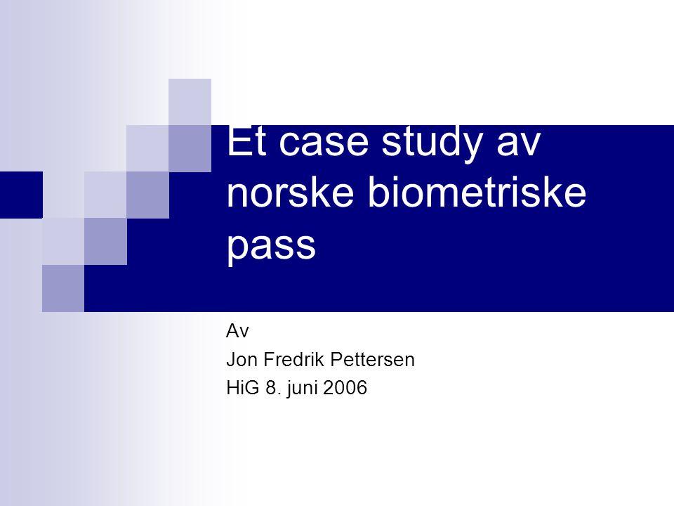 Et case study av norske biometriske pass