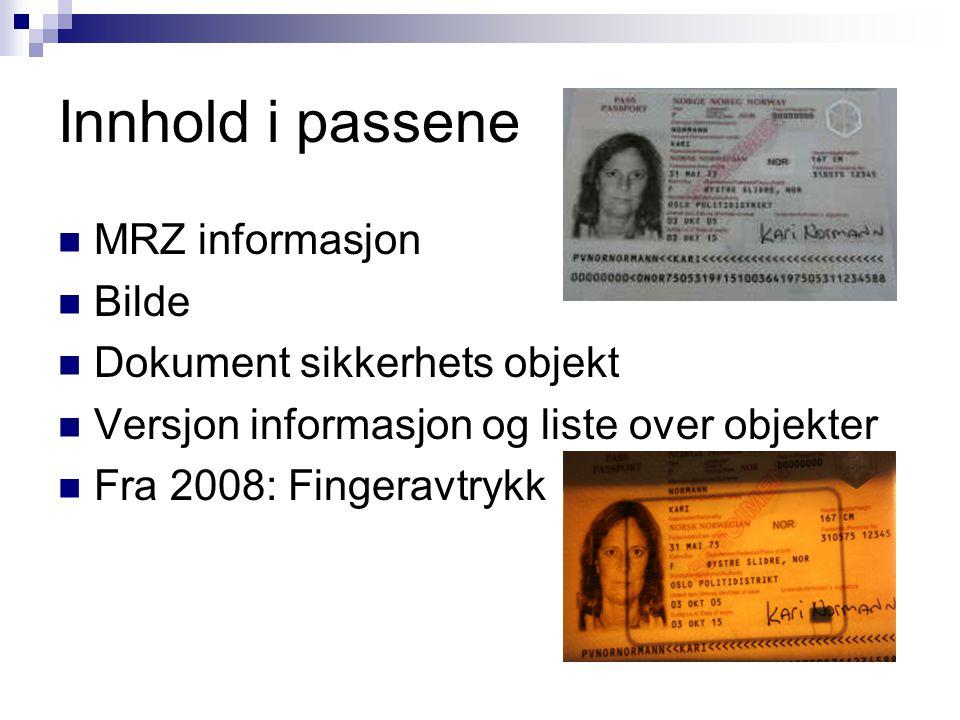 Innhold i passene MRZ informasjon Bilde Dokument sikkerhets objekt