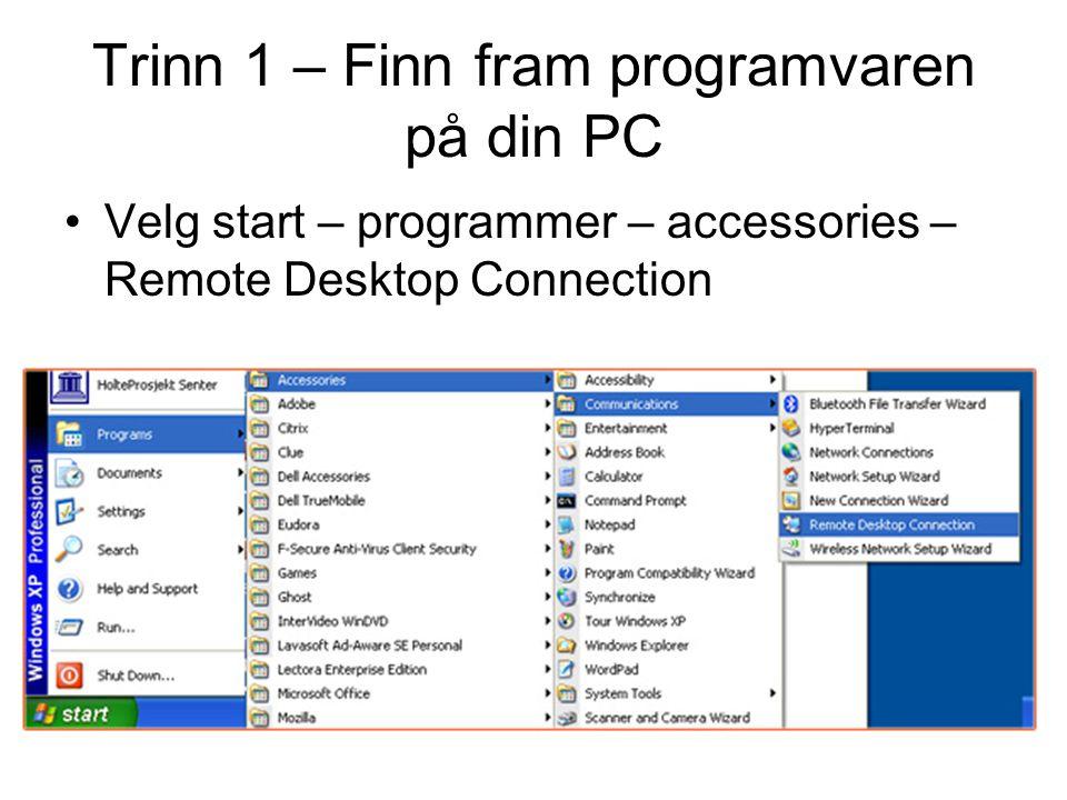 Trinn 1 – Finn fram programvaren på din PC