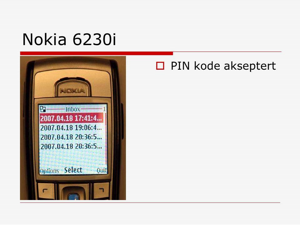 Nokia 6230i PIN kode akseptert