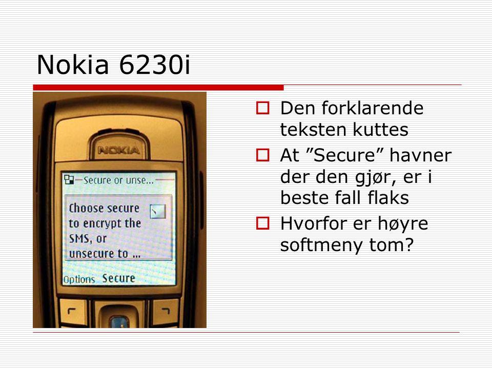 Nokia 6230i Den forklarende teksten kuttes