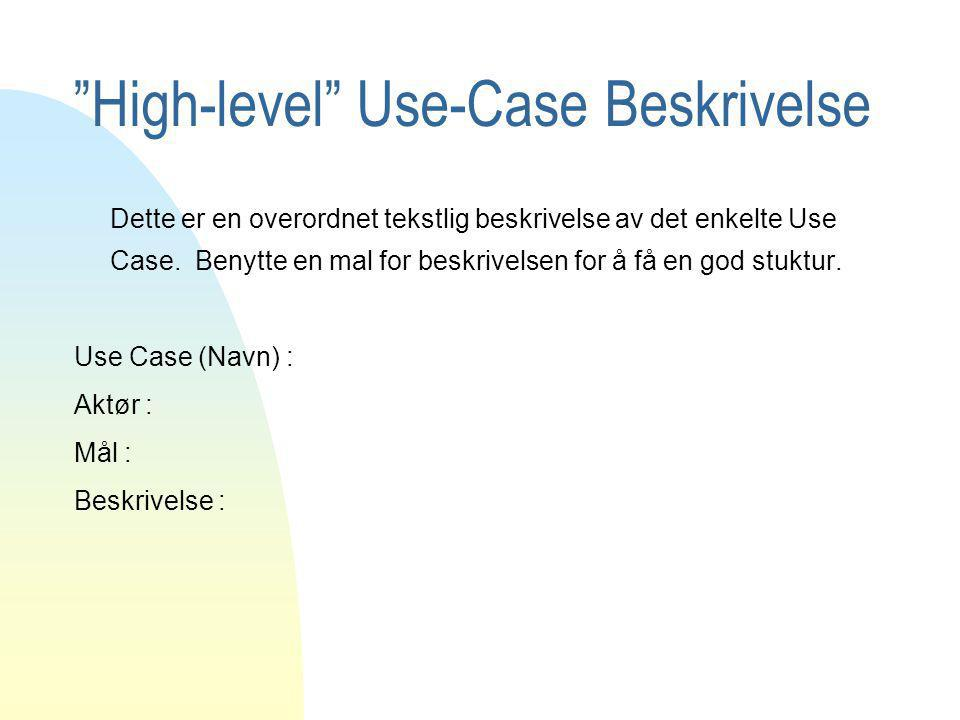 High-level Use-Case Beskrivelse