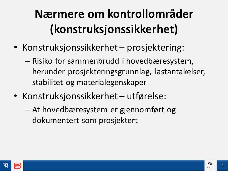 Nærmere om kontrollområder (konstruksjonssikkerhet)