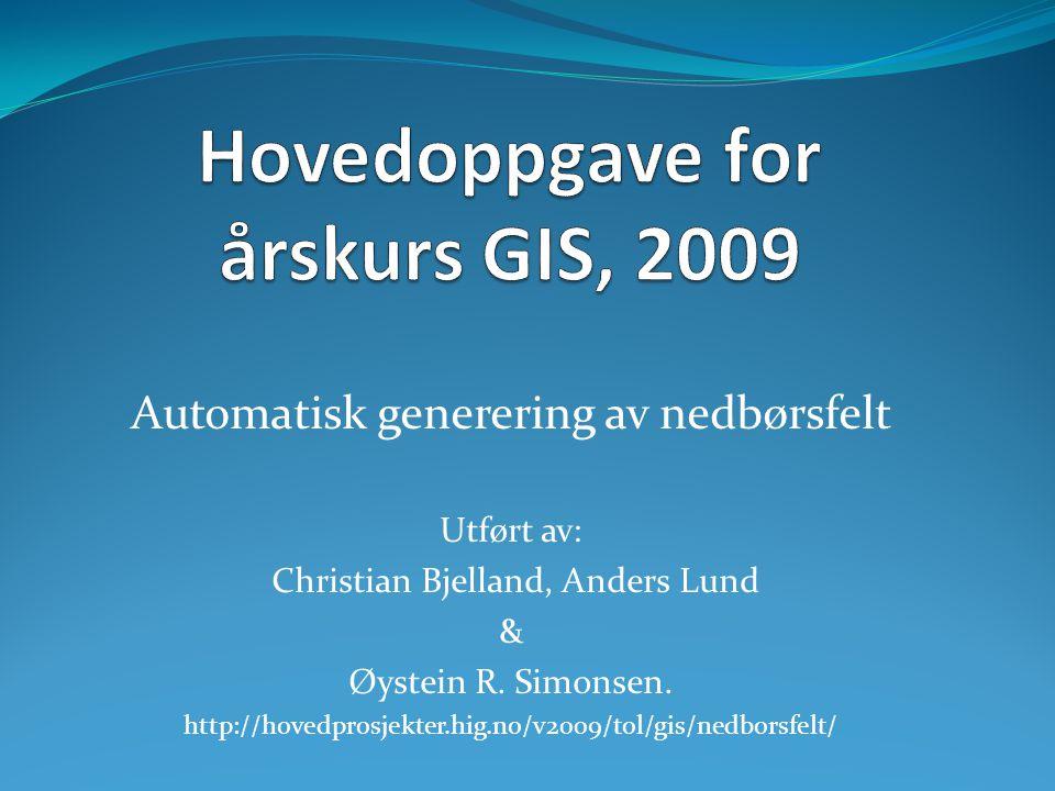 Hovedoppgave for årskurs GIS, 2009
