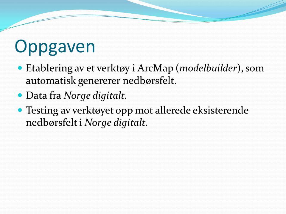 Oppgaven Etablering av et verktøy i ArcMap (modelbuilder), som automatisk genererer nedbørsfelt. Data fra Norge digitalt.