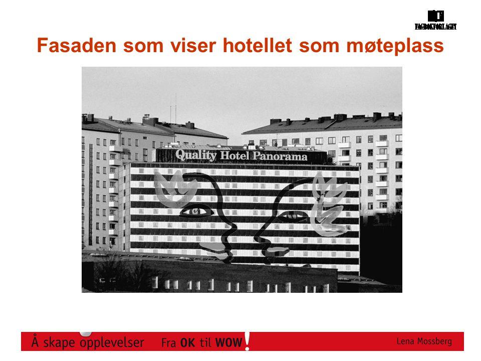 Fasaden som viser hotellet som møteplass