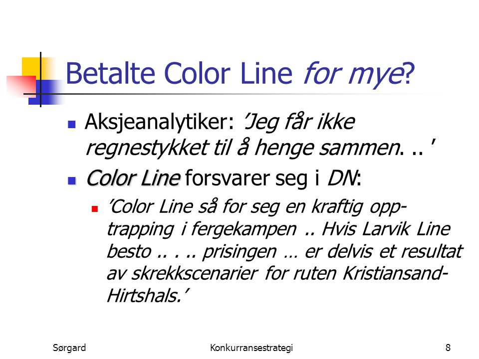 Betalte Color Line for mye
