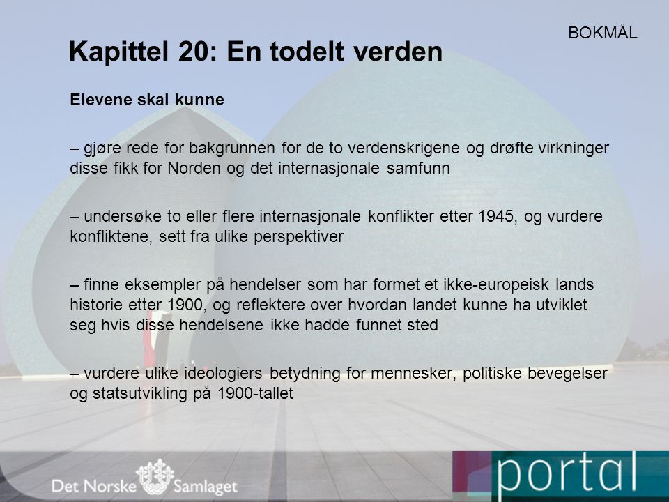 Kapittel 20: En todelt verden