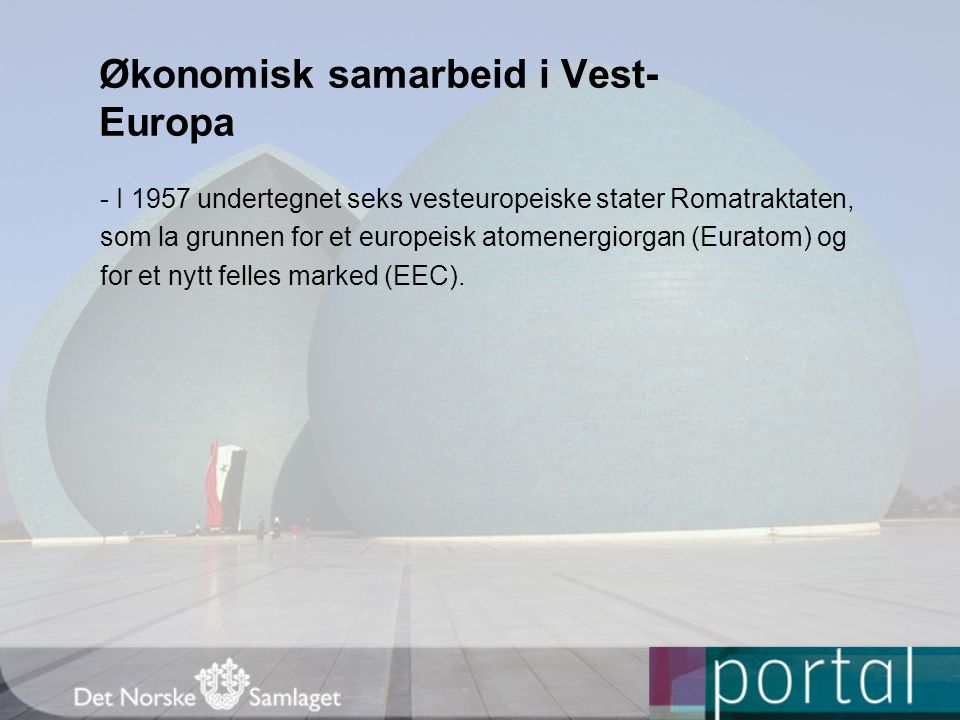 Økonomisk samarbeid i Vest-Europa