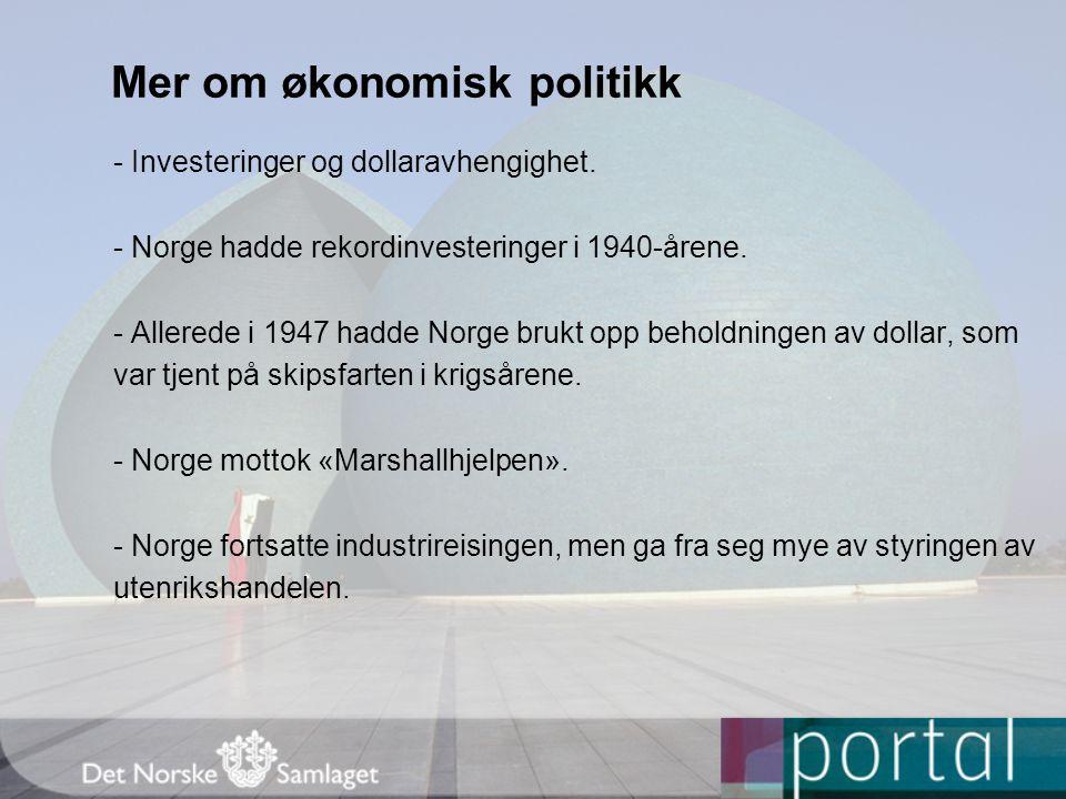 Mer om økonomisk politikk