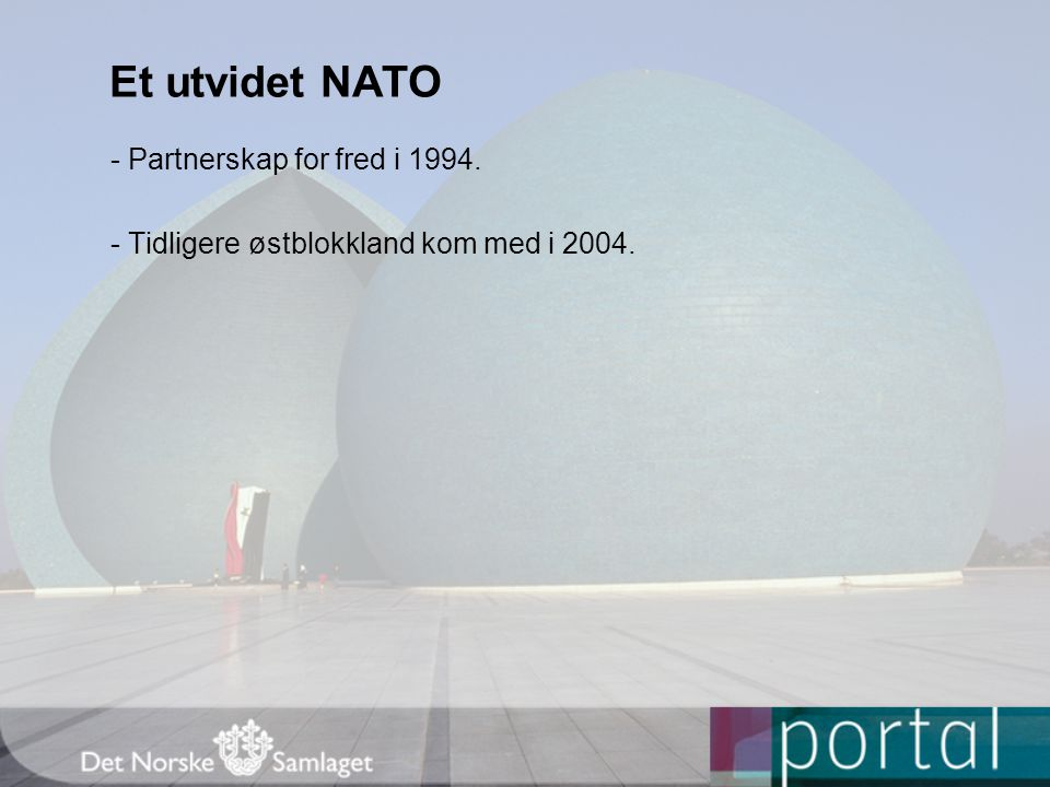 Et utvidet NATO - Partnerskap for fred i 1994.