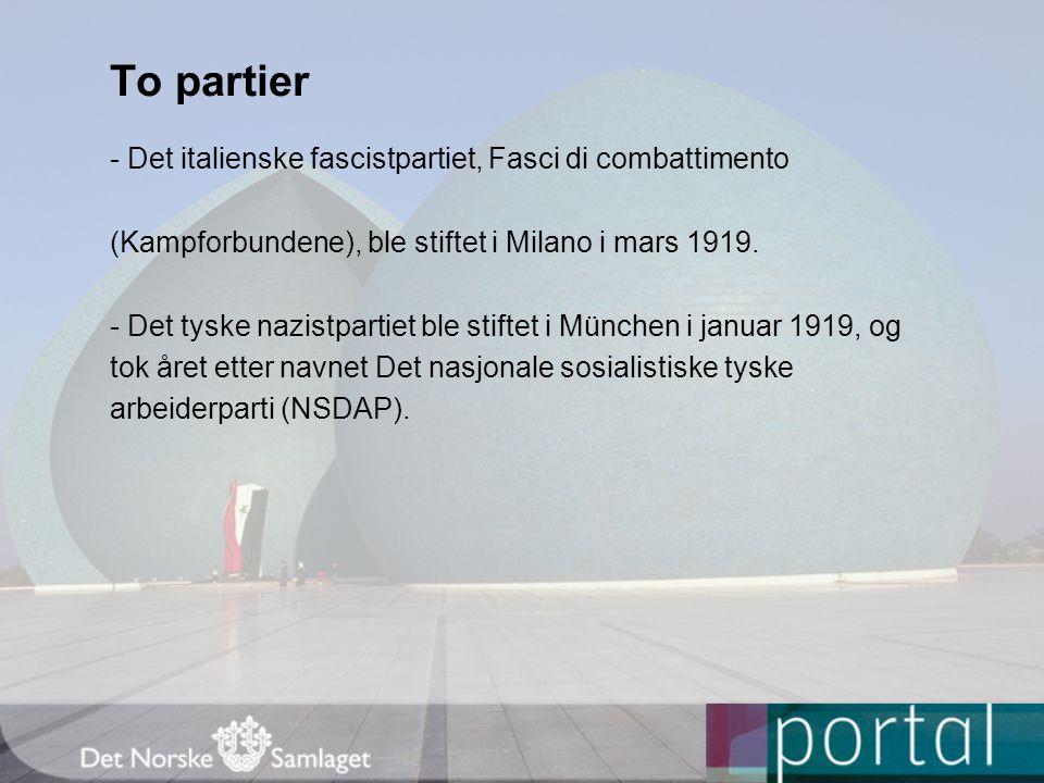 To partier - Det italienske fascistpartiet, Fasci di combattimento