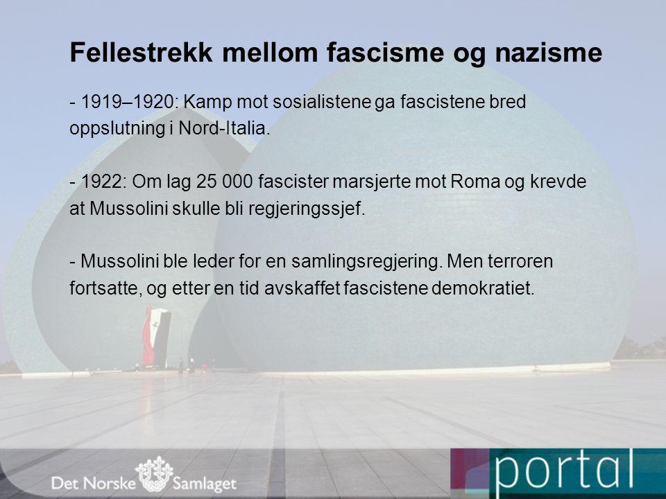 Fellestrekk mellom fascisme og nazisme