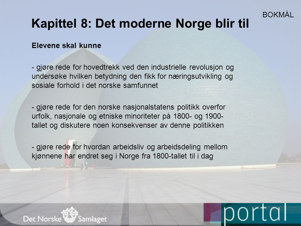 Kapittel 8: Det moderne Norge blir til