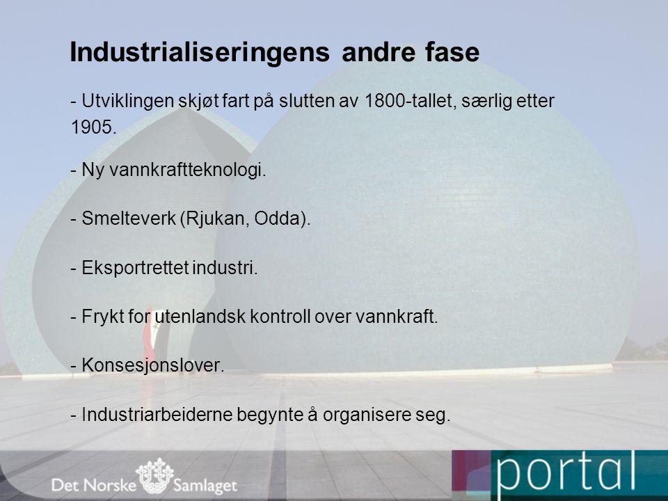 Industrialiseringens andre fase
