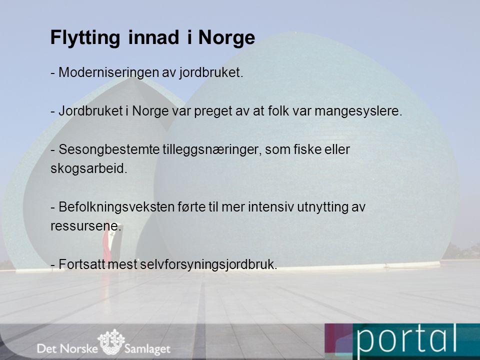 Flytting innad i Norge - Moderniseringen av jordbruket.