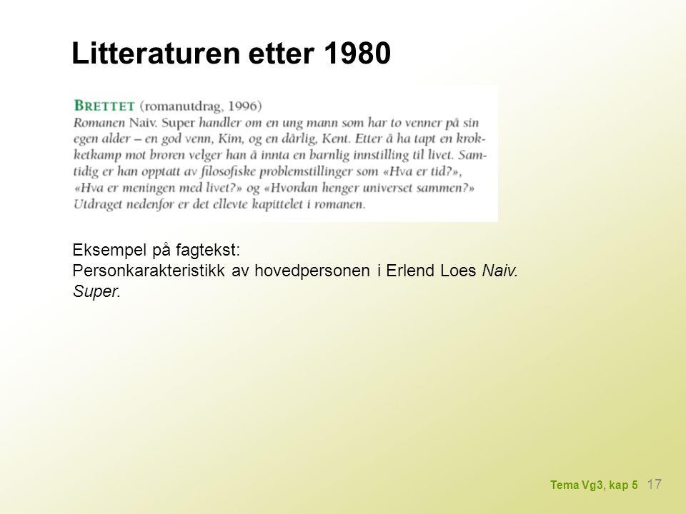 Litteraturen etter 1980 Eksempel på fagtekst:
