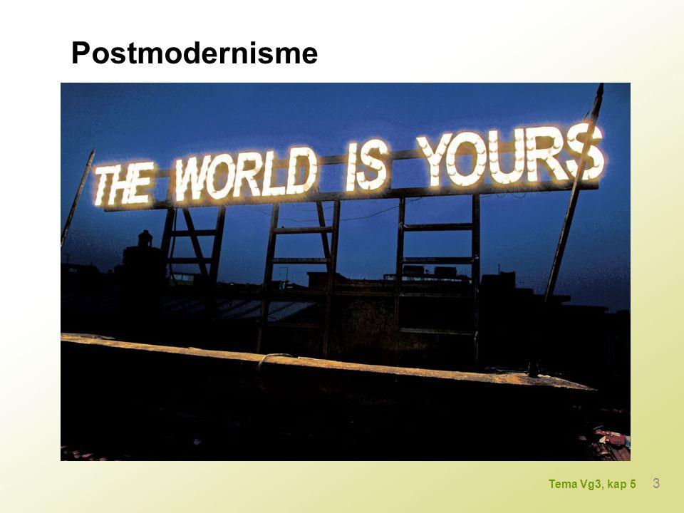 Postmodernisme 3 Tema Vg3, kap 5