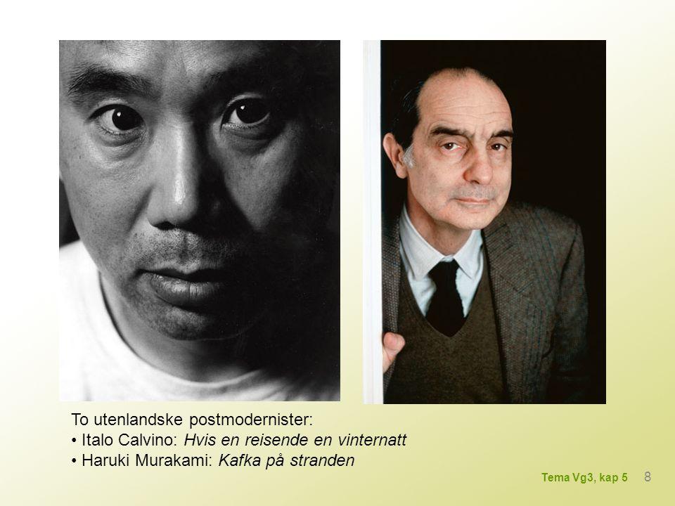 To utenlandske postmodernister: