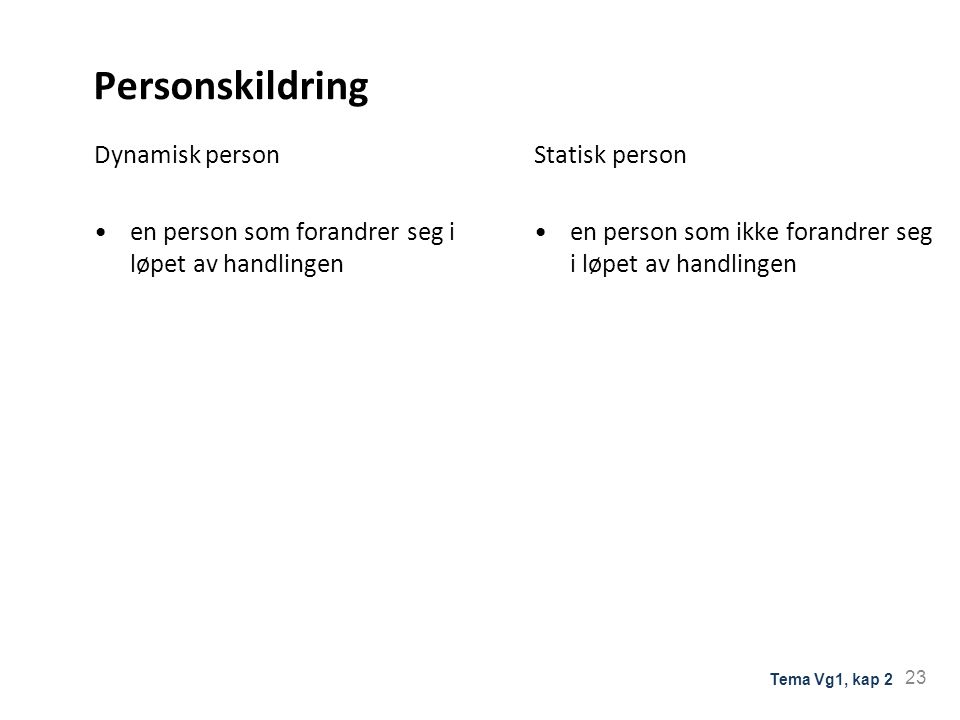 Personskildring Dynamisk person