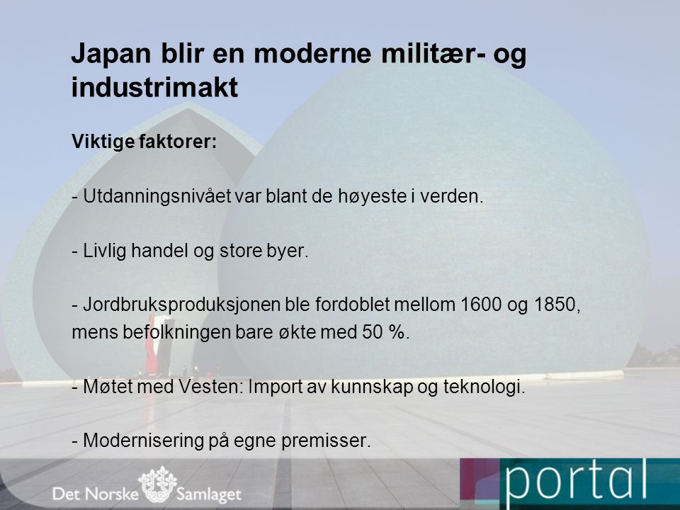 Japan blir en moderne militær- og industrimakt