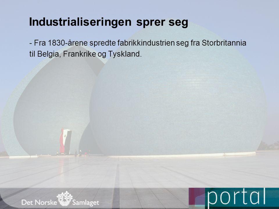 Industrialiseringen sprer seg