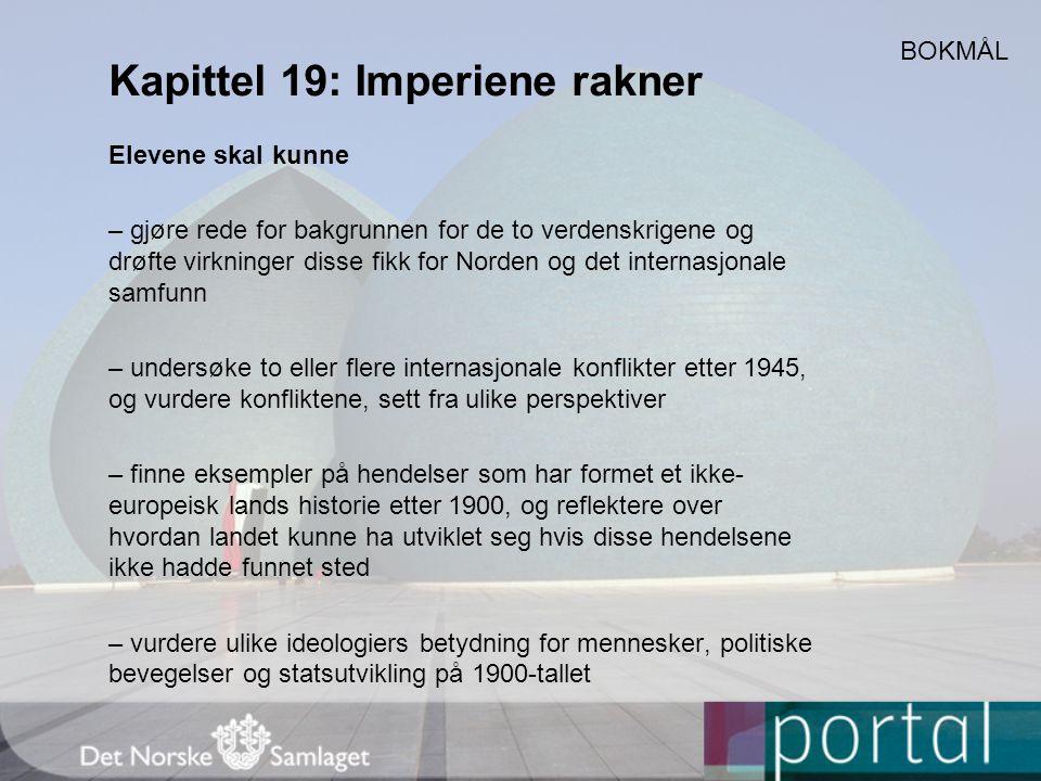 Kapittel 19: Imperiene rakner