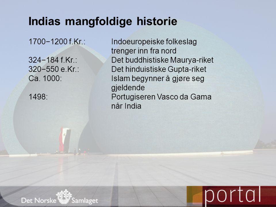 Indias mangfoldige historie