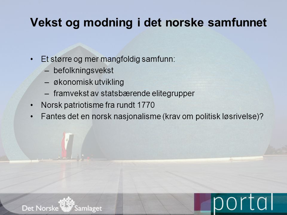 Vekst og modning i det norske samfunnet