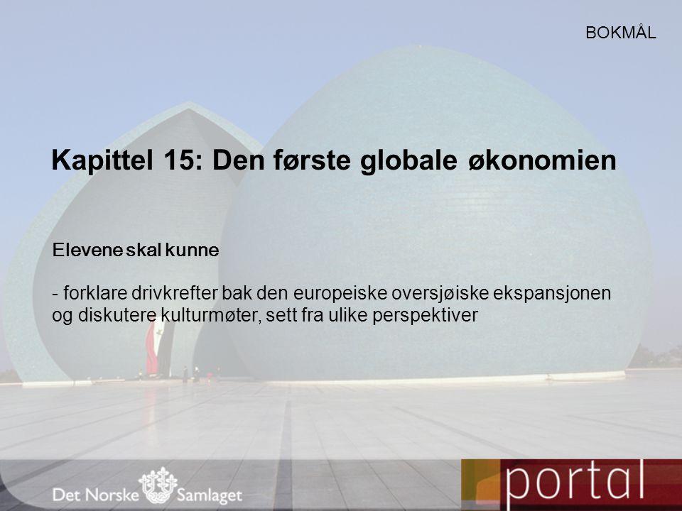 Kapittel 15: Den første globale økonomien