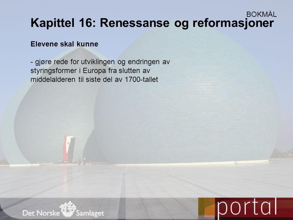Kapittel 16: Renessanse og reformasjoner
