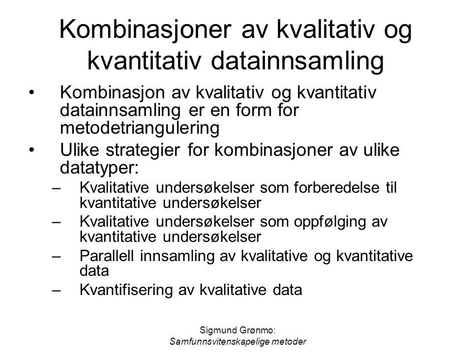Kombinasjoner av kvalitativ og kvantitativ datainnsamling